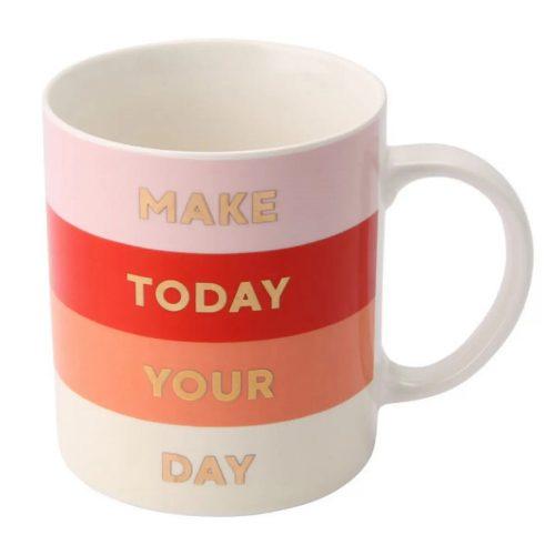 Get It Girl Make Today Your Day Mug