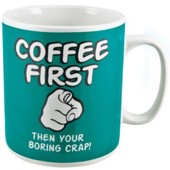Coffee First Giant Coffee Mug