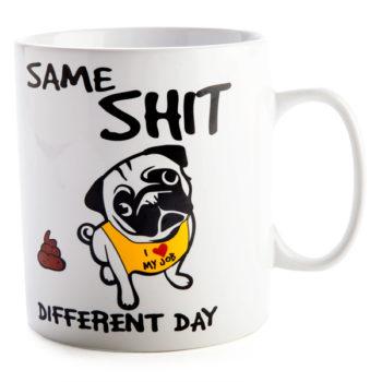 Same Shit Different Day Giant Coffee Mug